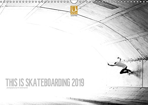 THIS IS SKATEBOARDING 2019 (Wandkalender 2019 DIN A3 quer): Skateboard Photography by Tim Korbmacher (Monatskalender, 14 Seiten ) (CALVENDO Sport)