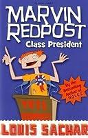 Class President (Marvin Redpost S.)