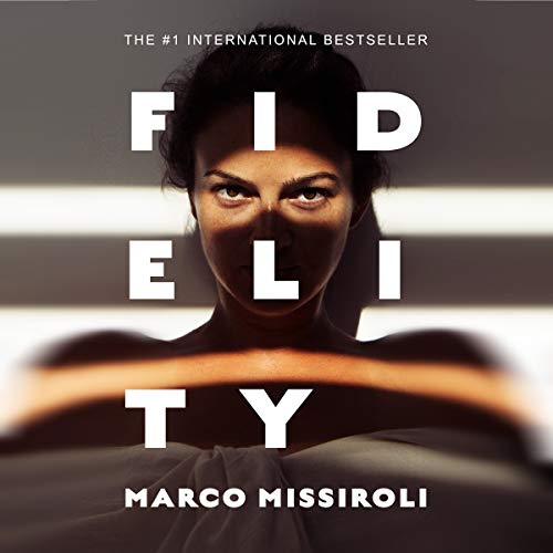 Fidelity: The Number One International Bestseller (English Edition)