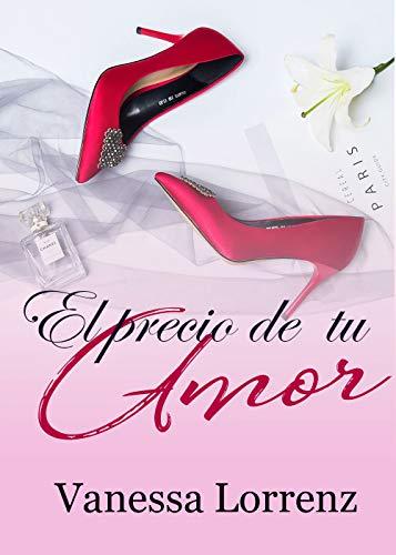 El precio de tu amor – Vanessa Lorrenz (Rom)   41-z62+B6iL