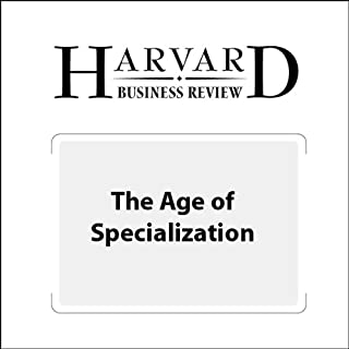 The Age of Specialization (Harvard Business Review) cover art