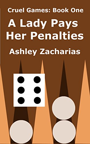 A Lady Pays Her Penalties (Cruel Games Book 1)