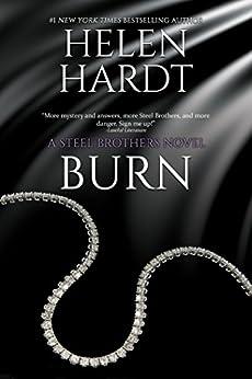 Burn (Steel Brothers Saga Book 5) by [Helen Hardt]