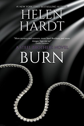 Burn (Steel Brothers Saga Book 5)