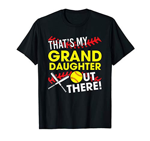 That's My Grand Daughter Out There Funny Softball Grandma T-Shirt