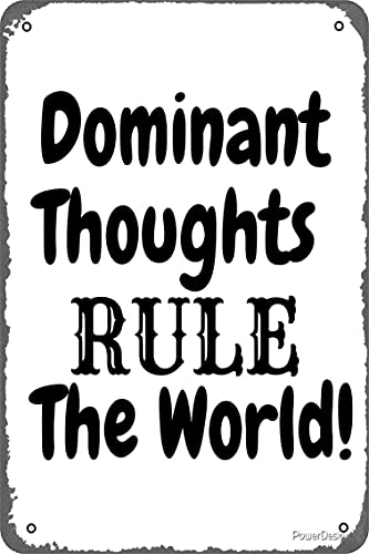KASDBOPA Dominant Thoughts Rule The World Poster 8x12 Inch Retro Vintage Metal Sign Home Man Cave Art