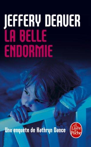 La Belle Endormie: Une Enquète de Kathryn Dance (Policier / Thriller)