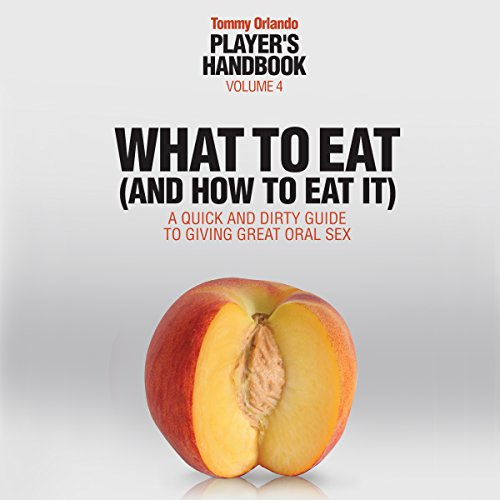 What to Eat (and How to Eat It) cover art