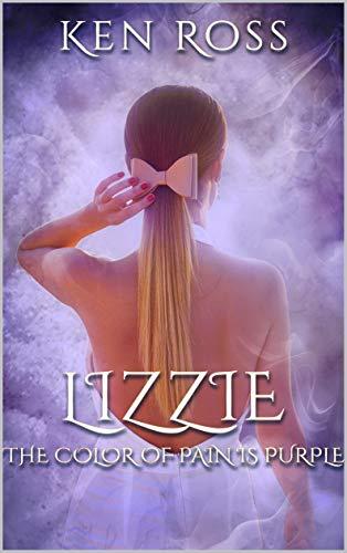 LIZZIE: Erotic Suspense (Rosa's Confessions Book 4) (English Edition)