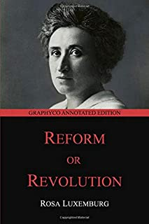 Reform or Revolution: Graphyco Annotated Edition