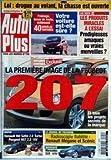 AUTO PLUS [No 709] du 09/04/2002 - LOI - DROGUE AU VOLANT - VOTRE VOITURE EST-ELLE SURE - LES PRODUITS MIRACLES A L'ESSAI - LA PEUGEOT 207 - RENAULT VEL SATIS 2.0 TURBO - PEUGEOT 607 2.2. 16V - RENAULT MEGANE ET SCENIC.
