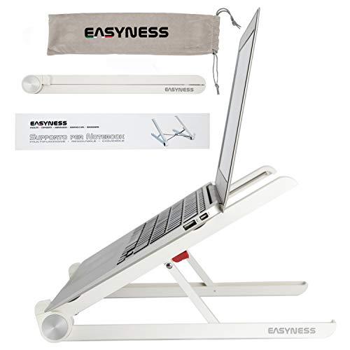 Easyness Supporto PC Portatile - Laptop Stand con Sistema Antiscivolo e AntiGraffio - Alza Notebook per MacBook PRO, Netbook e Computer Portatili tra 11' e 16.5' - Portata Max 15Kg