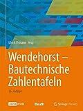 Wendehorst Bautechnische Zahlentafeln - Ulrich Vismann