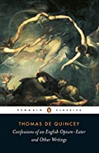 Confessions of an English Opium Eater by De Quincey Thomas (2003-04-29) Paperback