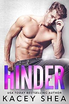 Hinder by [Kacey Shea]