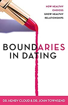 Paperback Boundaries in Dating: How Healthy Choices Grow Healthy Relationships Book