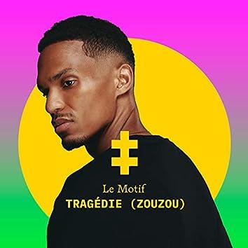 Tragédie (Zouzou)