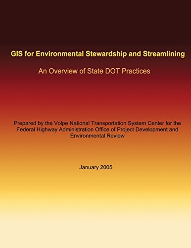 GIS for Environmental Stewardship and Streamlining: An Overview of State DOT Practices