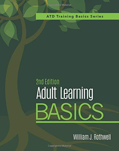 Compare Textbook Prices for Adult Learning Basics Atd Training Basics 2nd Edition ISBN 9781950496143 by Rothwell, William J