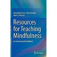 Resources for Teaching Mindfulness: An International Handbook【洋書】 [並行輸入品]