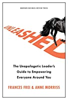Unleashed: The Unapologetic Leader's Guide to Empowering Everyone Around You Front Cover