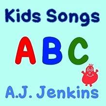 Kids Songs by A.J. Jenkins [2010]