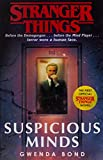 Stranger Things. Suspicious Minds: The First Official Novel (Stranger Things, 1)