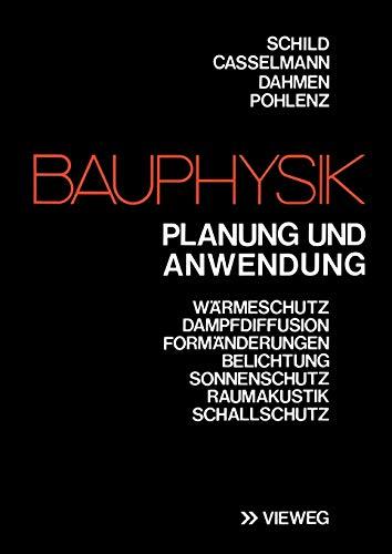 Bauphysik: Planung und Anwendung (German Edition)