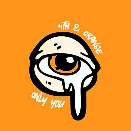 4th & Orange