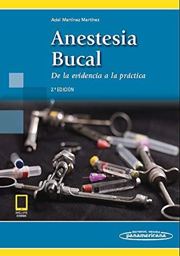 Anestesia bucal (incluye version digital): De la evidencia a la práctica