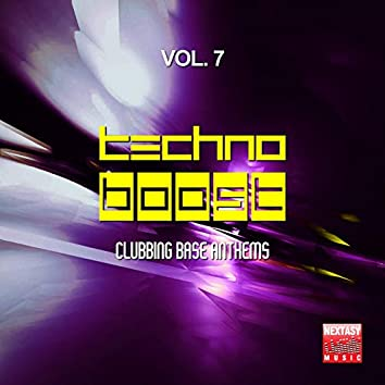 Techno Boost, Vol. 7 (Clubbing Base Anthems)