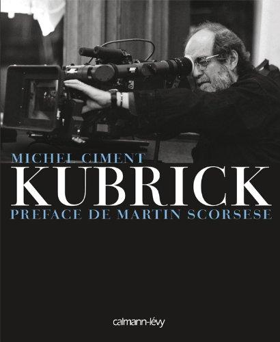 Kubrick: Préface de Martin Scorsese