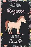 Photo Gallery solo una ragazza che ama i cavalli: regalo per gli amanti dei i cavalli | quaderno diario con copertina per i cavalli per ragazze che amano i i cavalli | 110 pagine