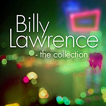 Billy Lawrence - The Collection