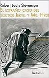 El extraño caso del doctor Jekyll y el señor Hyde: (novela de terror/horror/ficcion/gotica/clasico/juvenil/misterio)(robert louis Stevenson libro)