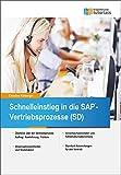 Schnelleinstieg in die SAP-Vertriebsprozesse (SD)
