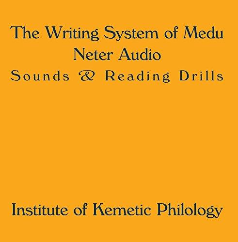 The Writing System of Medu Neter Audio
