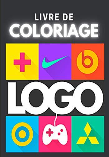 Livre de coloriage LOGO: Coloriage anti-stress + de 50 logo et marques a colorier ( Tik Tok , Fortnite , Alfa Romeo , Lacoste , Burger King ...)