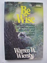 Be Wise (1 Corinthians): Discern the Difference Between Man
