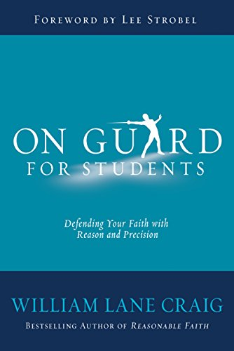 On Guard for Students: A Thinker's Guide to the Christian Faith (English Edition)