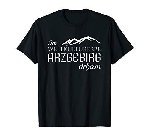 Im Weltkulturerbe Arzgebirg drham - Zuhause im Erzgebirge