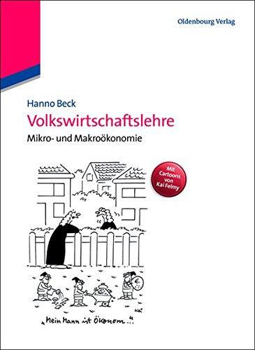 Volkswirtschaftslehre: Mikro- und Makroökonomie