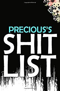 Precious's Shit List: Weekly And Daily Planner | Lovely Personalised Name Journal | Funny Swearing Gift for Women, Girls, ...