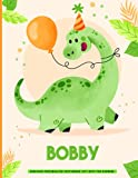 Bobby T-rex sketchbook : dinosaur personalized sketchbook gift boys for drawing: Personalized Sketchbook for Kids, Personalized Sketchbook with Name ... 120 Pages White Paper.(sketchbook for dra