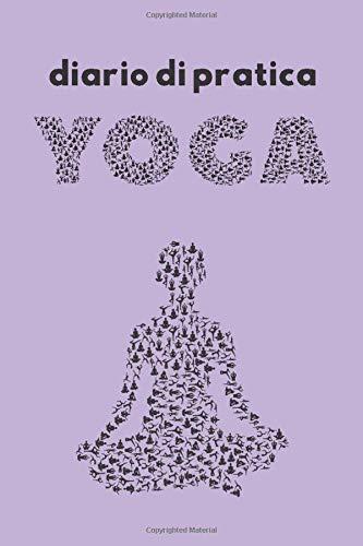 Diario di pratica Yoga: Quaderno da compilare per la pratica yoga - Agenda di yoga - Copertina viola