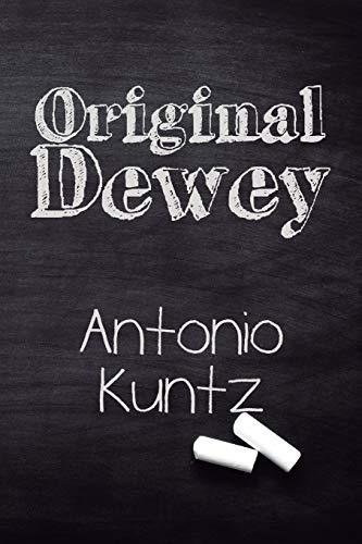 Original Dewey: Introdução ao pensamento educacional de John Dewey
