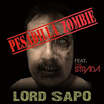 Pesadilla Zombie (feat. The Strada)