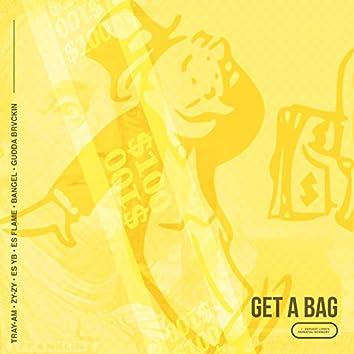 Get a Bag (feat. ZyZy, Es YB, Gudda Brvckin, Bangel & Es Flame)