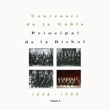 Centenari de la Cobla La Principal de la Bisbal - Vol III