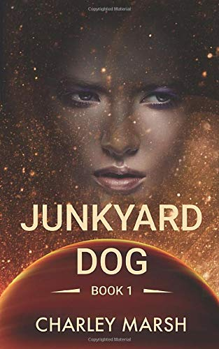 Junkyard Dog (Junkyard Dog Series) (Volume 1)